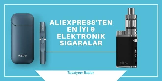 aliexpress den elektronik sigara almak