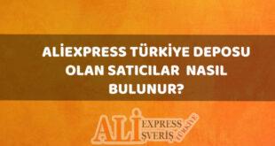 aliexpress türkiye deposu