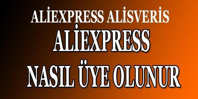 aliekpres üye olma, aliexpress üye olmak, aliexpress üye olmandan alışveriş