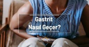 Gastrit Nasıl Geçer
