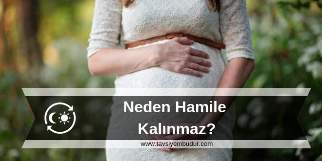 neden hamile kalınmaz hamile kalmak için ne yapmalı